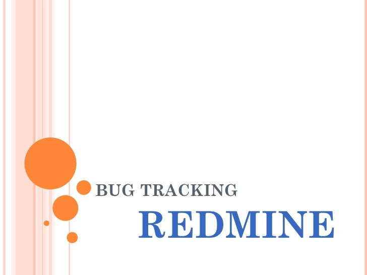 BUG TRACKING REDMINE