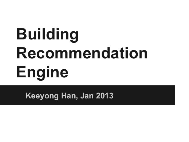 Buidling large scale recommendation engine