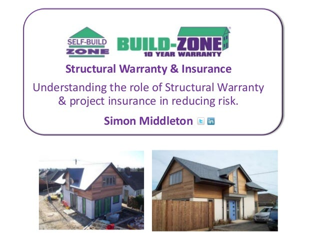 Structural Warranty & InsuranceUnderstanding the role of Structural Warranty    & project insurance in reducing risk.     ...