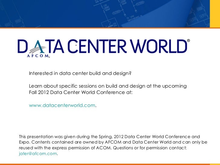 •    Interested in data center build and design?    Learn about specific sessions on build and design at the upcoming    F...