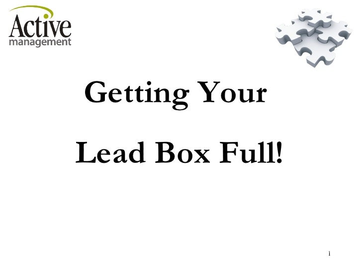 Getting Your  Lead Box Full! 2006 Copyright Active Management & Australian Fitness Network. Active Management – Providing ...