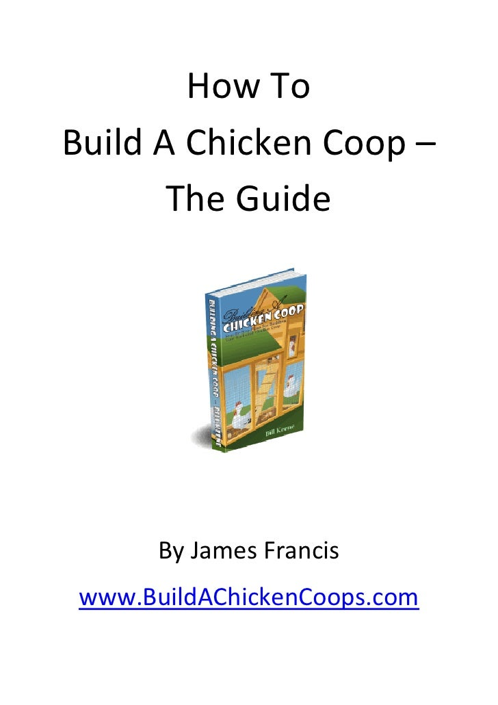 How To  Build A Chicken Coop –         The Guide                                                                          ...