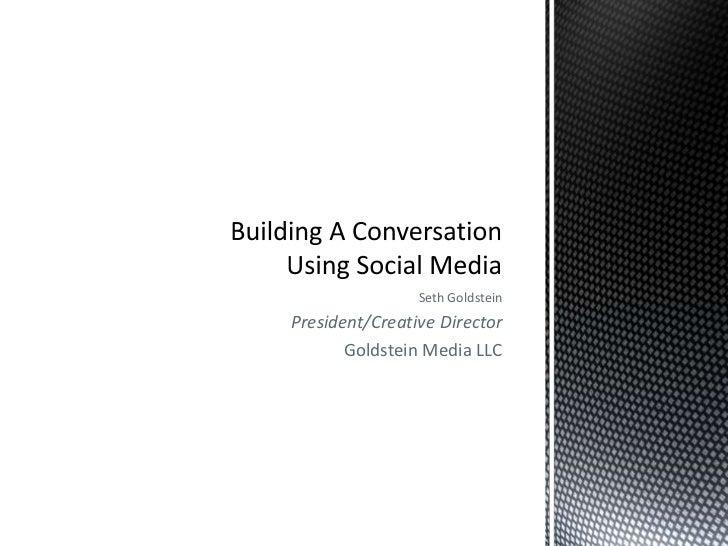 Seth GoldsteinPresident/Creative Director       Goldstein Media LLC