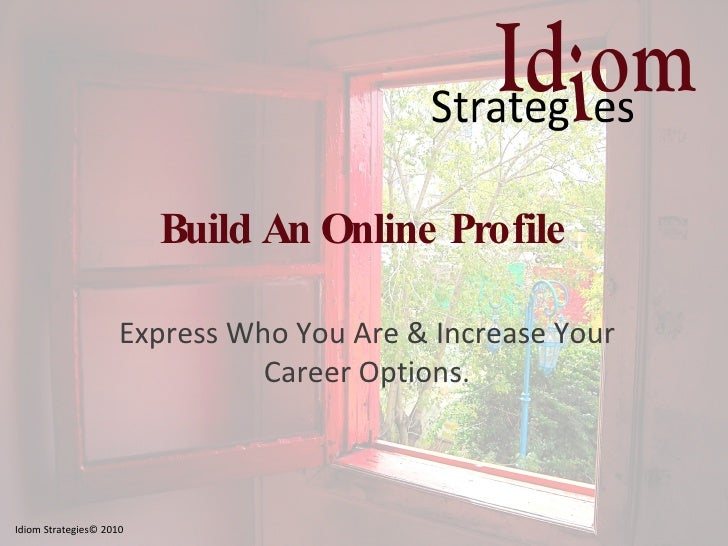 Build An Online Profile for Your Career