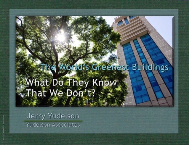 What Do They Know That We Don't? Global Green Building Lessons