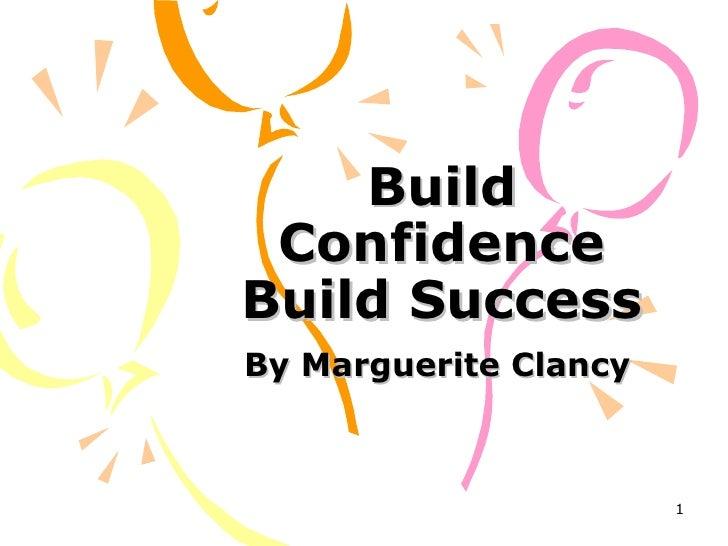 Build Confidence Build Success