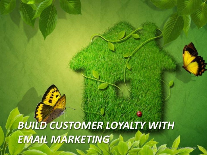Build customer loyalty with email marketing