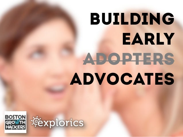 Growth Hacker's Guide: Building Early Advocates