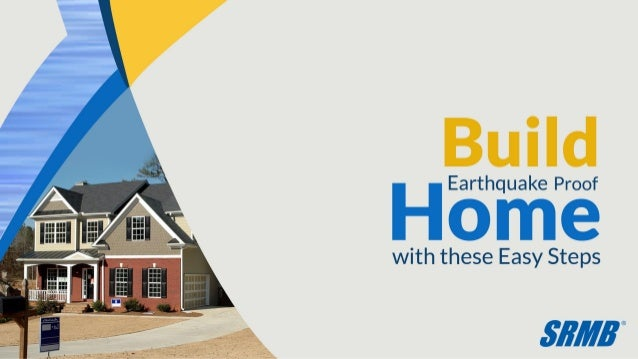 how to build an earthquake proof house