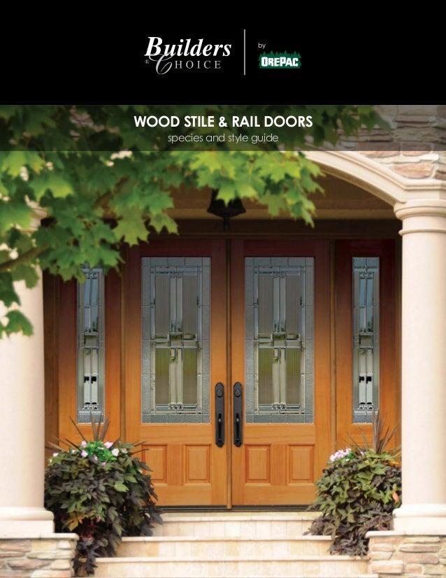 Builders choice by orepac stile rail doors catalog for Wood stile and rail doors