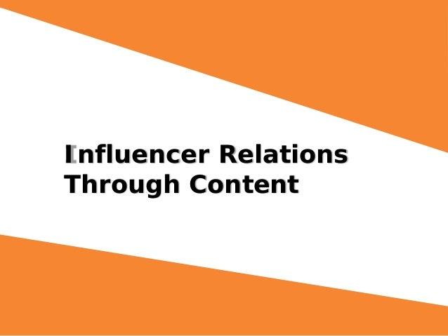 Influencer Relations Through Content