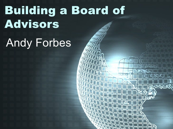 Building a Board of Advisors