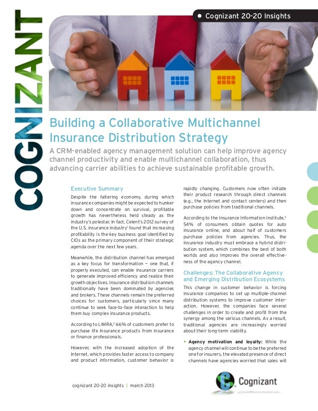 Building a Collaborative MultichannelInsurance Distribution StrategyA CRM-enabled agency management solution can help impr...