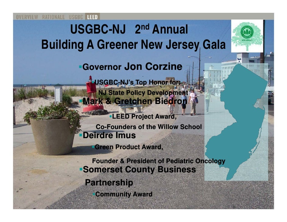 USGBC-NJ 2nd Annual Building Greener New Jersey Gala B ildi A G       N J        G l        Governor Jon Corzine          ...