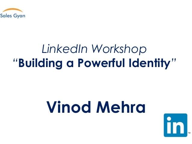 Building a Powerful Identity - Agenda