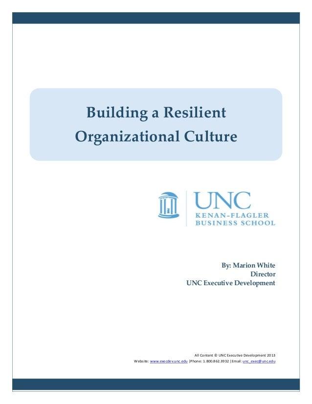 By: Marion WhiteDirectorUNC Executive DevelopmentAll Content © UNC Executive Development 2013Website: www.execdev.unc.edu ...