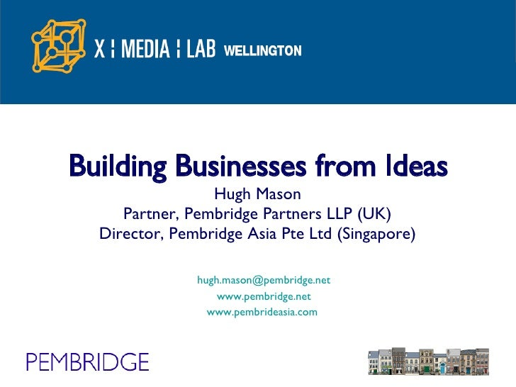 Building Businesses From Ideas