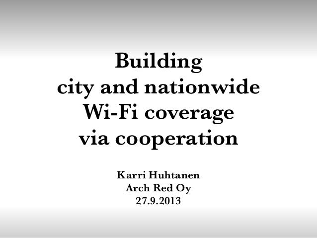 Building city and nationwide Wi-Fi coverage via cooperation