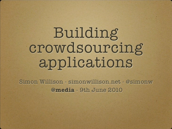 Building crowdsourcing applications