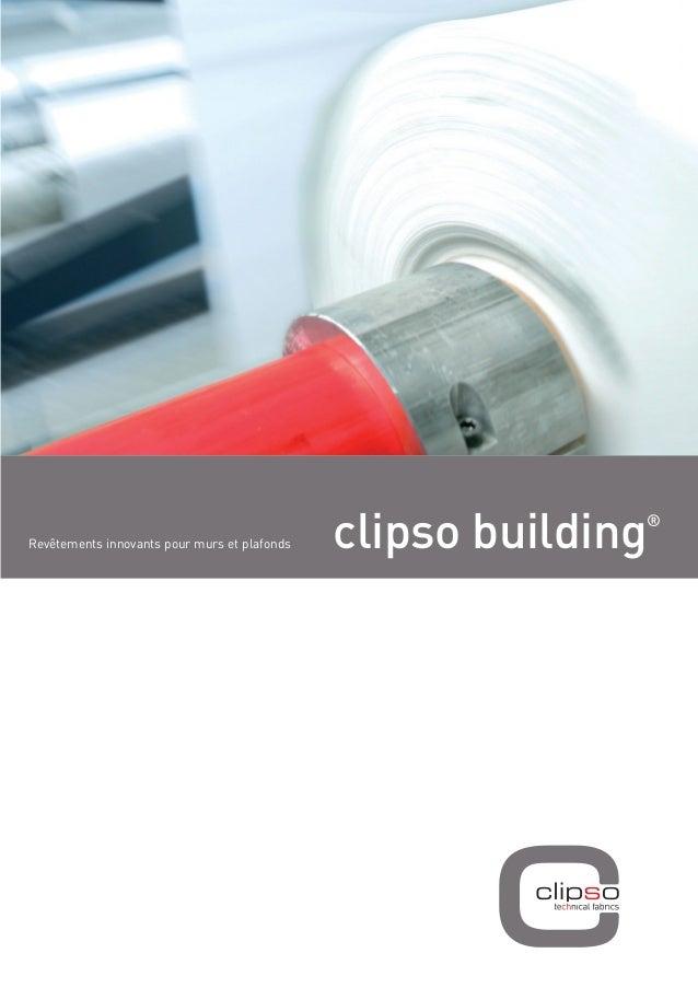 clipso design building  ®  Revêtements innovants pour murs et plafonds  décors numériques grand format
