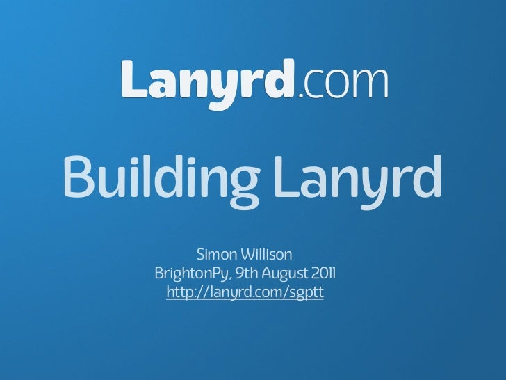 Building Lanyrd
