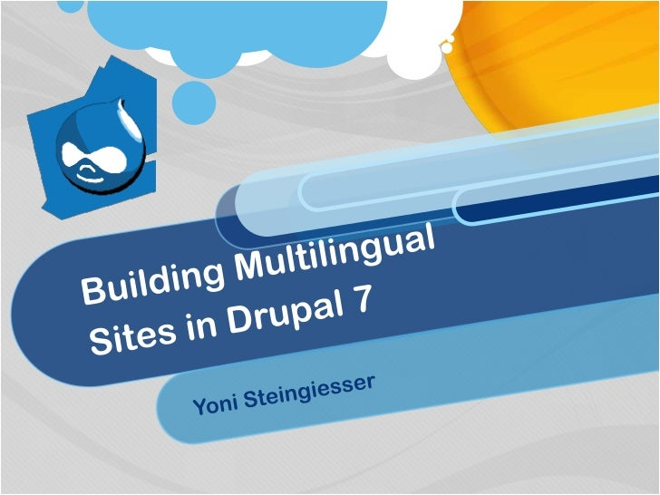 Building Multilingual Sites in Drupal 7 by Yoni Steingiesser