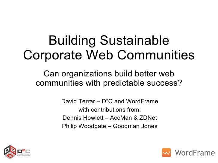 Building Sustainable Corporate Web Communities