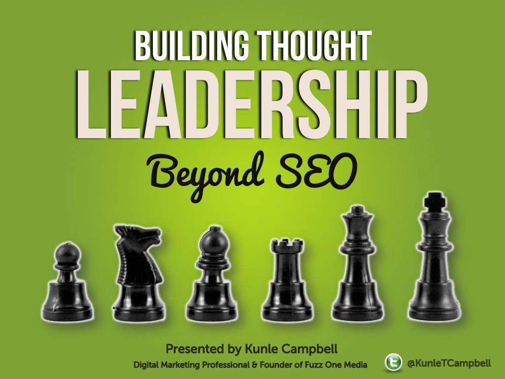 Building Thought Leadership - Beyond SEO