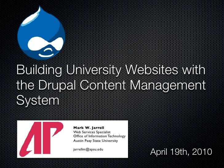 Building University Websites with the Drupal Content Management System
