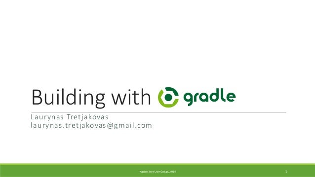 Building with Gradle