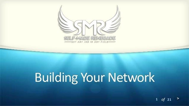 1 of 21Building Your Network