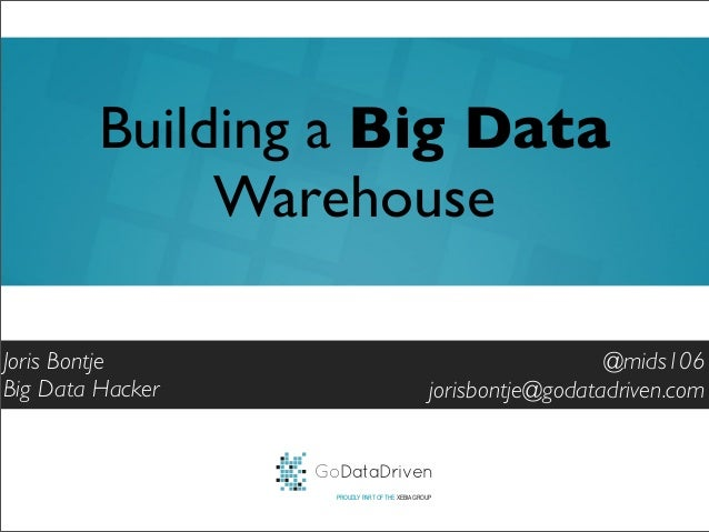 Building a big data warehouse