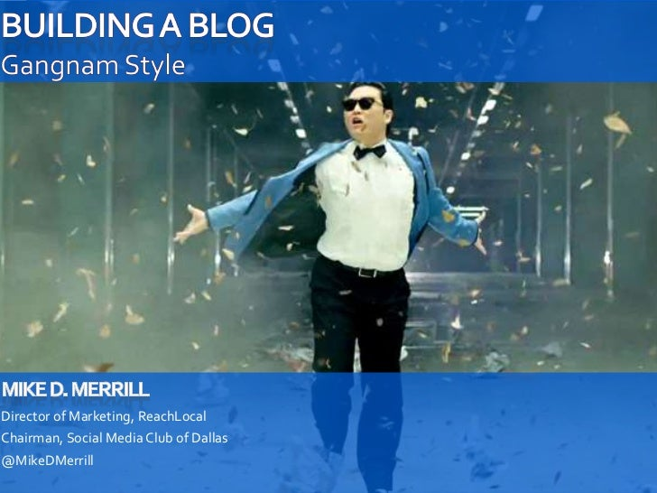 How to Launch a Blog Gangnam Style