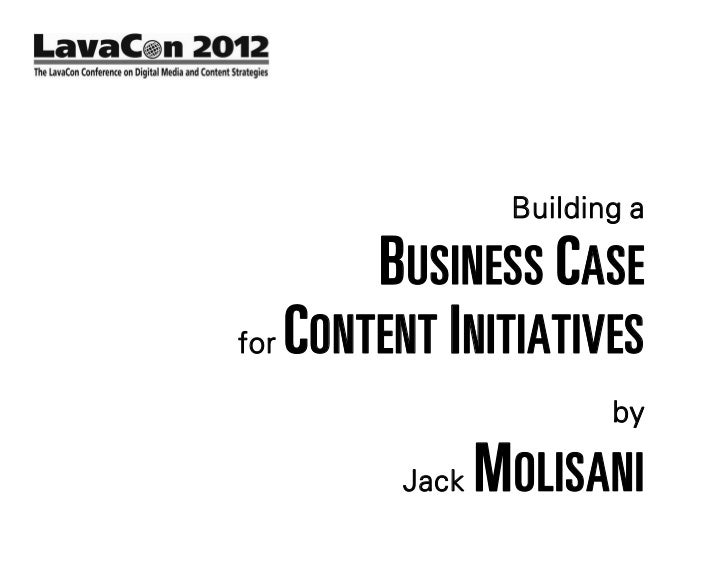 Building a business case for content initatives
