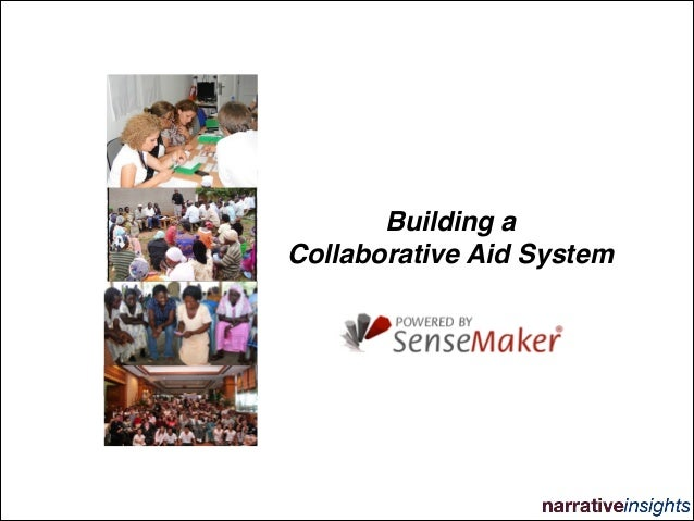 Building a Collaborative Aid System with SenseMaker®
