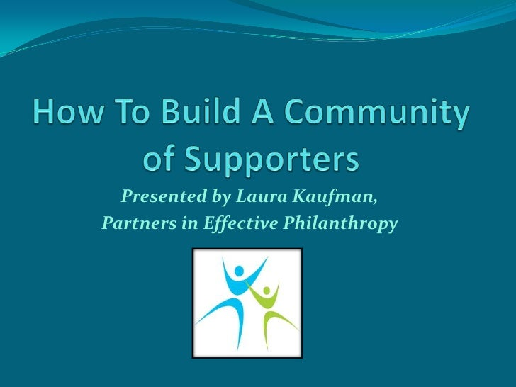 Building A Community Of Individual Supporters
