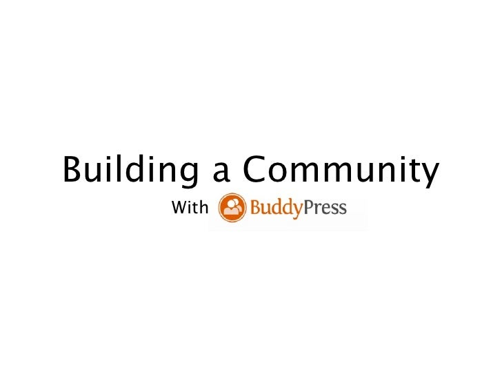Building a Community with BuddyPress