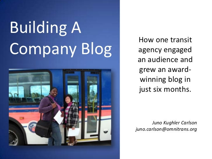 Building A               How one transitCompany Blog   agency engaged               an audience and               grew an ...