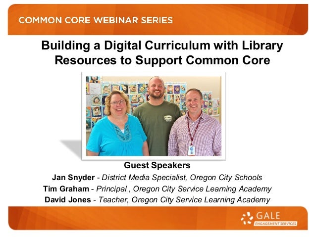 Guest Speakers Jan Snyder - District Media Specialist, Oregon City Schools Tim Graham - Principal , Oregon City Service Le...