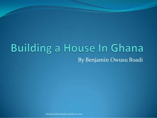 Building a house in ghana