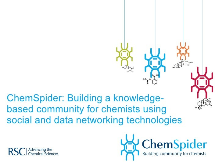 ChemSpider: Building a knowledge-based community for chemists using social and data networking technologies
