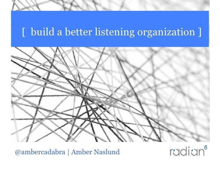 Build A Better Listening Organization