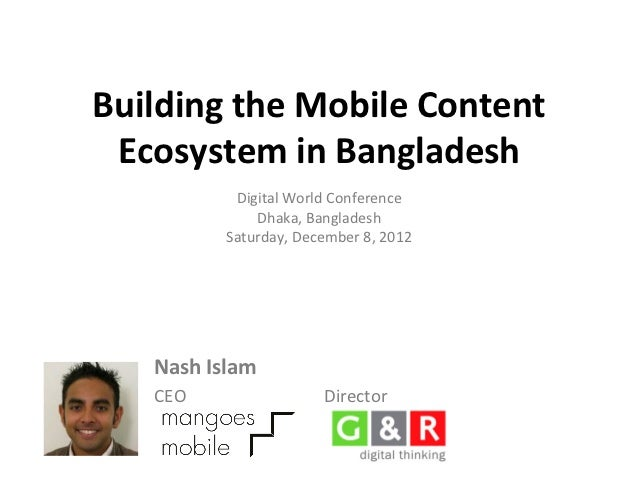 Building a mobile content ecosystem in bangladesh