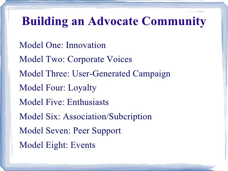 Building An Advocate Community