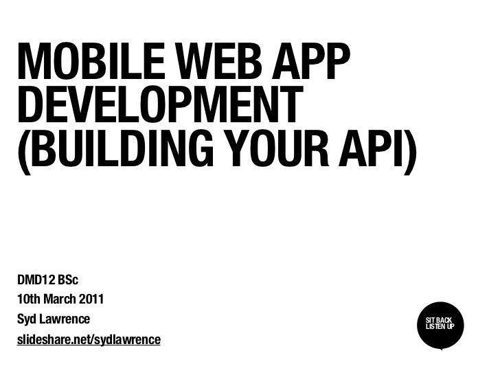 Mobile Web App Development (Building your API)
