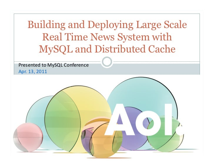 Building and Deploying Large Scale        Real Time News System with       MySQL and Distributed CachePresented	  to	  MyS...