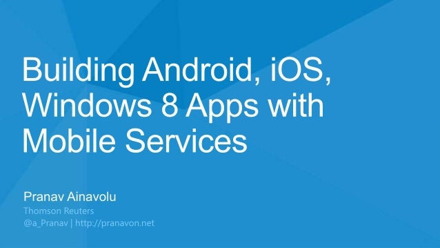 Building Android, iOS and Windows 8 Apps with Windows Azure Mobile Services