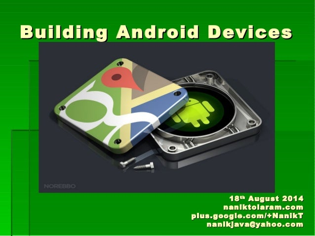 Building Android Devices