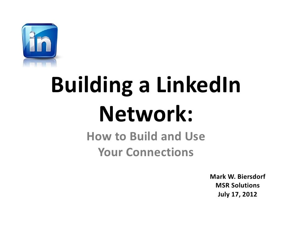 Building and using a LinkedIn network