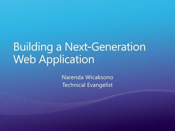 Building a next generation web application